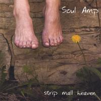 SOUL AMP: Strip Mall Heaven